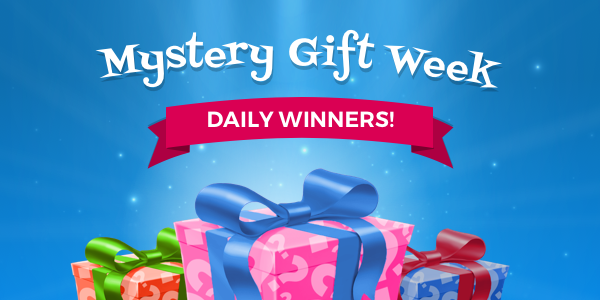 Mystery Gift Week – Daily Winners!